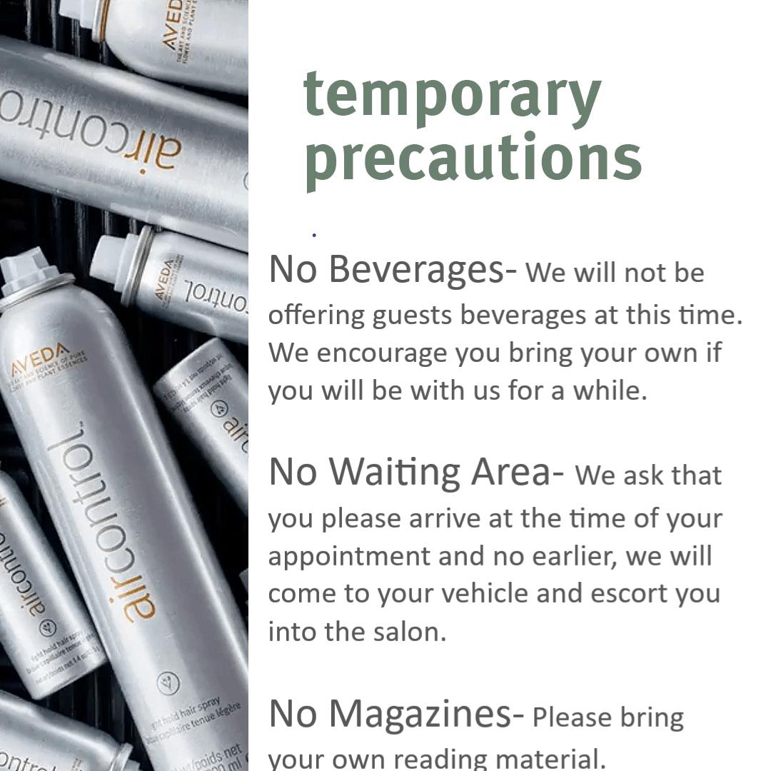 Temporary Precautions